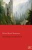 Stevenson, Robert Louis,Der Schatz von Franchard