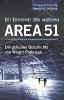 Carey, Thomas J.,Im Inneren der wahren Area 51