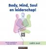 Judith Joval,Body, Mind, Soul en leiderschap!
