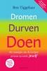 <b>Ben  Tiggelaar</b>,Dromen, Durven, Doen