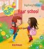 <b>Ingeborg  Bijlsma</b>,Sep en Fien naar school