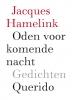 <b>Jacques  Hamelink</b>,Oden voor komende nacht