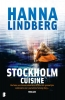 Hanna  Lindberg,Stockholm Cuisine