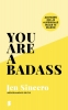 <b>Jen  Sincero</b>,You are a badass