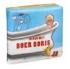 <b>Ted van Lieshout</b>,In bad met Boer Boris (badboekje)
