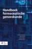 <b>Handboek farmaceutische geneeskunde</b>,