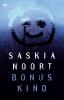 <b>Saskia  Noort</b>,Bonuskind