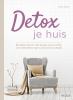 <b>Judith  Crillen</b>,Detox je huis