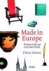<b>Pieter  Steinz</b>,Made in Europe