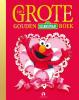 <b>Sesamstraat</b>,Het Grote Gouden Sesamstraatboek