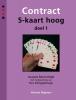 Jacques  Barendregt, Ton  Schipperheijn,Contract 5-kaart hoog - deel 1