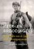 Siebren  Siebenga,Heer- en broodjagers