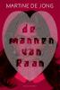 Martine de Jong,De mannen van Raan