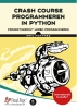 Eric  Matthes,Crash course programmeren in Python