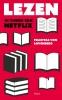<b>Felicitas von Lovenberg</b>,Lezen in tijden van Netflix