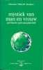 Omraam Mikhaël  Aïvanhov,Mystiek van man en vrouw