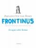Frontinus,Aquaducten van Rome