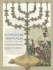 ,Florarium Temporum (Bloemhof der Tijden)