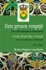<b>Robert  Egeter van Kuyk</b>,Een groen respijt
