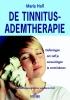 <b>Maria  Holl</b>,De tinnitus-ademtherapie