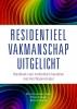 Elly van Laarhoven-Aarts, Marije de Hoogd, Sanne  Verhaaren,Residentieel Vakmanschap Uitgelicht