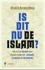 <b>Khalid  Benhaddou</b>,Is dit nu de Islam ?