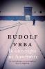 <b>Rudolf  Vrba</b>,Ik ontsnapte uit Auschwitz