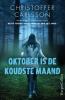 Christoffer  Carlsson ,Oktober is de koudste maand