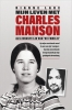 Dianne  Lake ,Mijn leven met Charles Manson