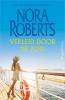 Nora Roberts ,Verleid door de zon