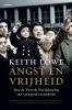 <b>Keith  Lowe</b>,Angst en vrijheid