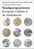 Stadsperspectieven,Europese tradities in de stedenbouw