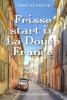 Anke de Bruijn ,Frisse start in La Douce France