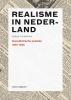 Mieke  Rijnders,Realisme in Nederland
