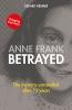<b>Gerard  Kremer</b>,Anne Frank betrayed
