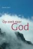 <b>Dominic  Boot</b>,Op zoek naar God