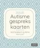 <b>Tamara  Luijer</b>,Autisme Gesprekskaarten