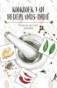 Marleen  Willebrands Karen  Groeneveld,Kookboek van Nederlands-Indië