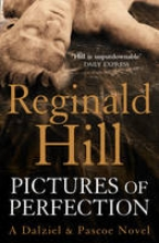 Reginald Hill Pictures of Perfection