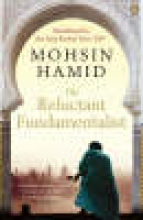 Mohsin,Hamid Reluctant Fundamentalist