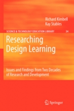 Richard Kimbell,   Kay Stables Researching Design Learning