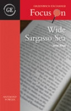 Fowles, Anthony Wide Sargasso Sea by Jean Rhys