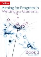 Caroline Bentley-Davies,   Gareth Calway,   Robert Francis,   Keith West Progress in Writing and Grammar