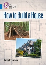 Isabel Thomas How to Build a House