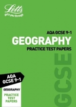 Letts GCSE Grade 9-1 GCSE Geography AQA Practice Test Papers