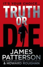Patterson, James Truth or Die