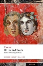 Cicero On Life and Death