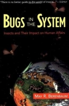 Dr. May R. Berenbaum Bugs In The System