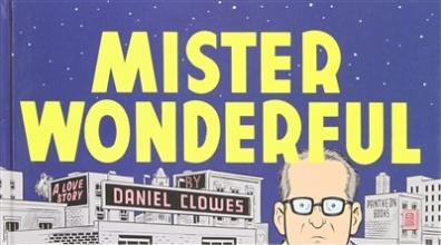 Clowes, Daniel Mister Wonderful