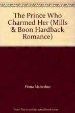 McArthur, Fiona Prince Who Charmed Her